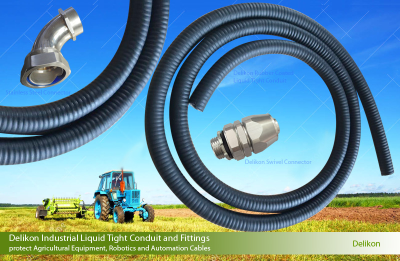 Delikon Industrial Liquid Tight Conduit RUBBER COATED LIQUID TIGHT CONDUIT and Fittings protect Agricultural Equipment, Robotics and Automation Cables