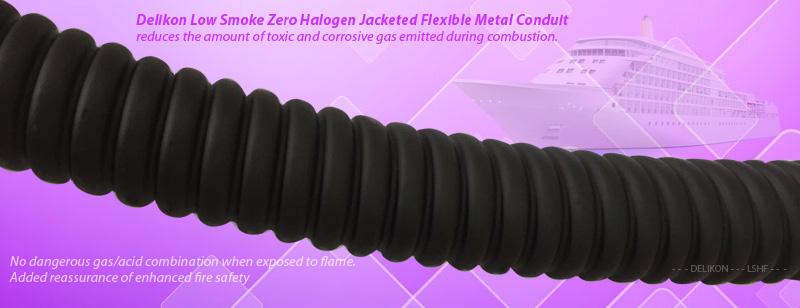 Delikon Low Smoke Zero Halogen Jacketed Flexible Metal Conduit reduces the amount of toxic and corrosive gas emitted during combustion. The jacketing of this zero halogen flexible conduit is composed of thermoplastic compounds that emit limited smoke and no halogen when exposed to high sources of heat. LSZH, LSOH, LS0H, LSFH, OHLS flexible conduit is typically used in poorly ventilated areas such as aircraft, rail cars or ships. It is also used extensively in the railroad industry, where the protection of people and equipment from toxic and corrosive gas is critical like in the railway industry and shipbuilding industry.