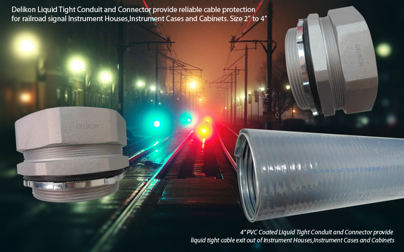 Delikon Liquid Tight Conduit and Connector provide reliable cable protection for railroad signal Instrument Houses,Instrument Cases and Cabinets