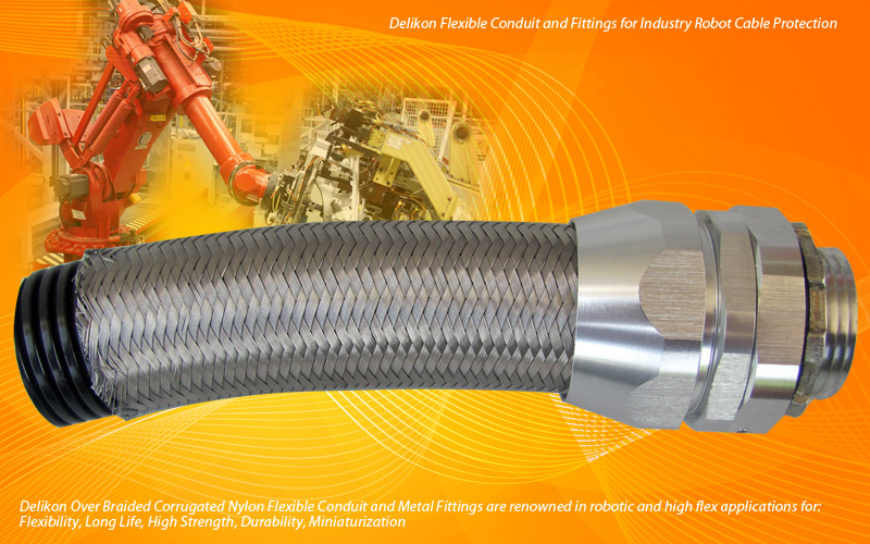 Delikon Flexible Conduit and Fittings for Industry Robot Cable Protection.Delikon robotic flexible conduit system are used as an armor sheath providing additional protection for Robotics Wire and Cable.
