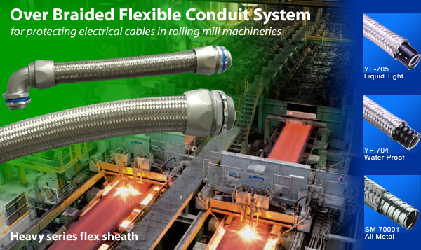 Heavy SeriesOver Braided Flexible Metal Conduit is suitable for protection of industrial electrical cables.